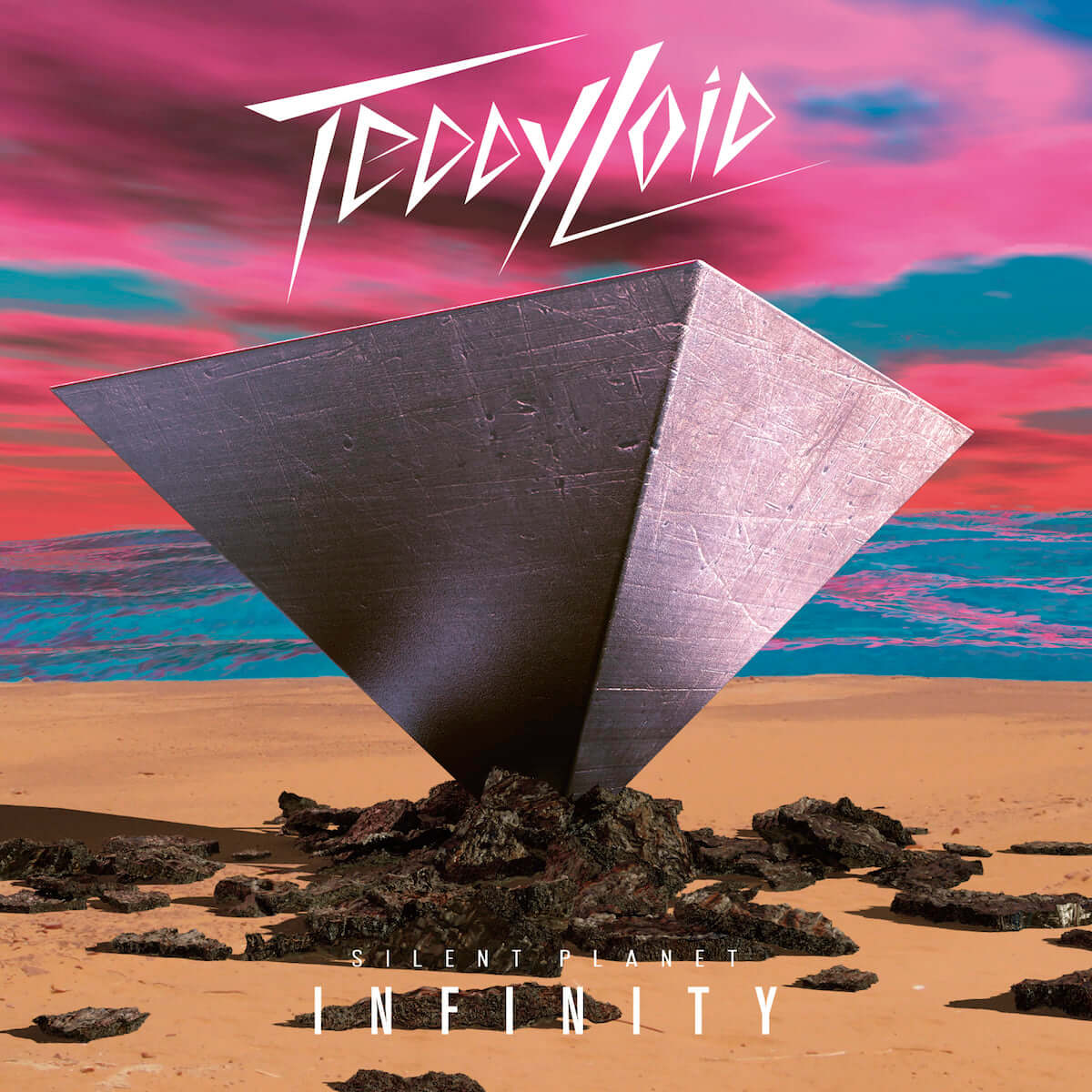 TEDDYLOID – SILENT PLANET – INFINITY